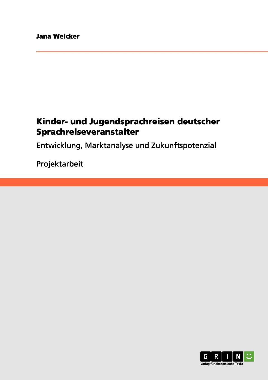 Jana Welcker. Kinder- und Jugendsprachreisen deutscher Sprachreiseveranstalter