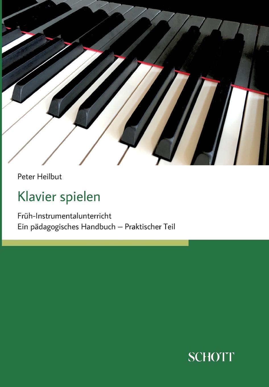 Peter Heilbut. Klavier spielen