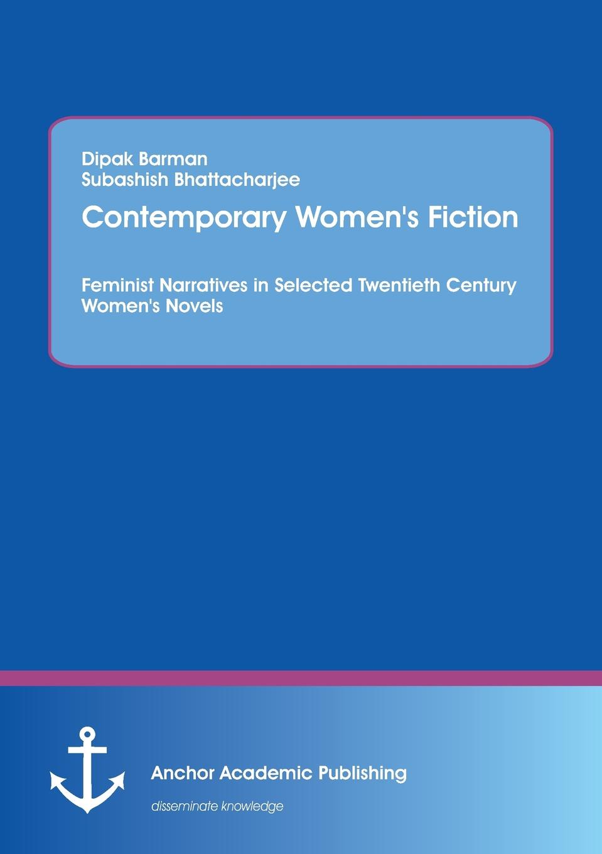 Subashish Bhattacharjee, Dipak Barman. Contemporary Women.s Fiction