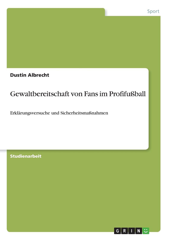 Dustin Albrecht Gewaltbereitschaft von Fans im Profifussball die haferhorde flausen im schopf