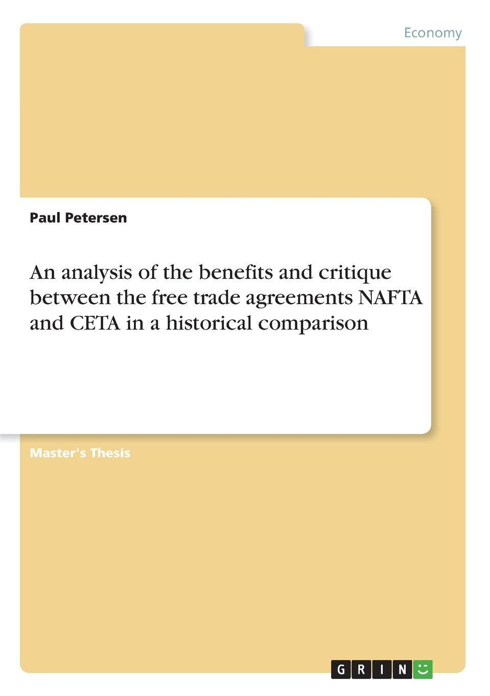 Paul Petersen An analysis of the benefits and critique between the free trade agreements NAFTA and CETA in a historical comparison isda master agreement