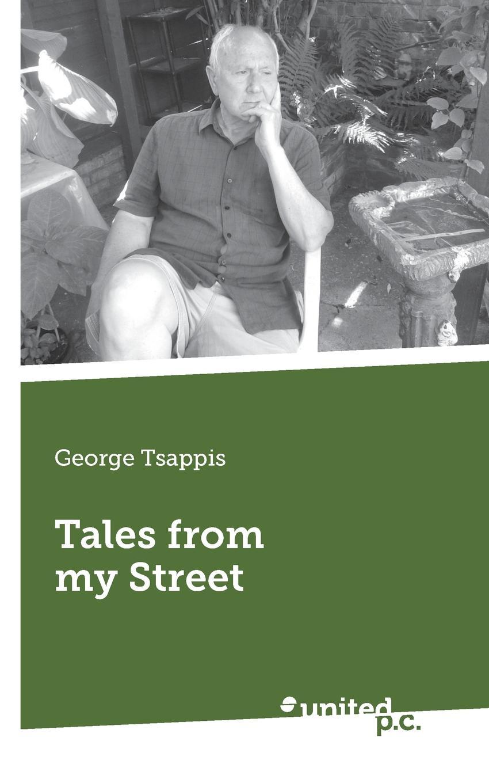 George Tsappis Tales from My Street george tsappis the propitiators