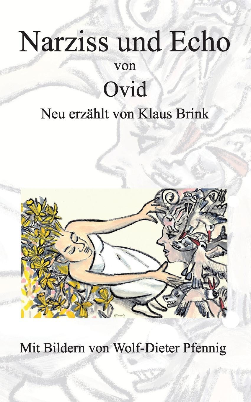Klaus Brink Narziss und Echo von Ovid narziss und goldmund