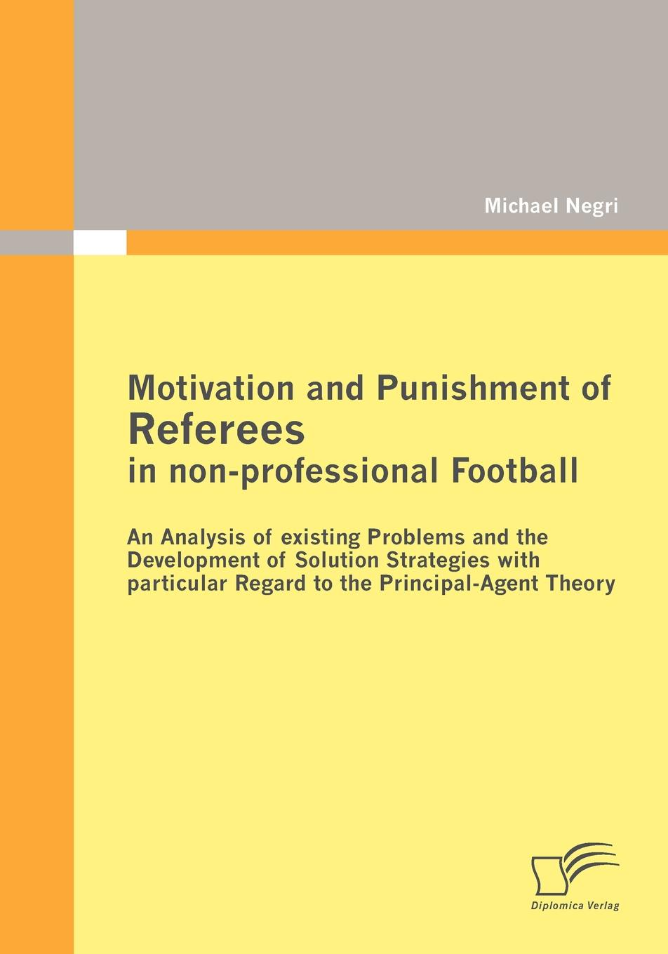 Фото - Michael Negri Motivation and Punishment of Referees in non-professional Football agent based snort in distributed environment