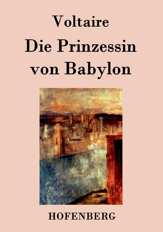 Voltaire Die Prinzessin von Babylon george samuel clason der reichste mann von babylon