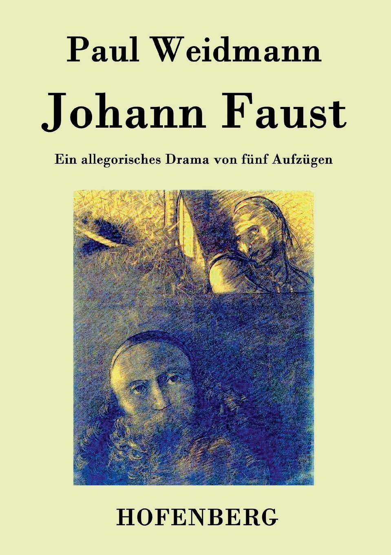 Фото - Paul Weidmann Johann Faust faust