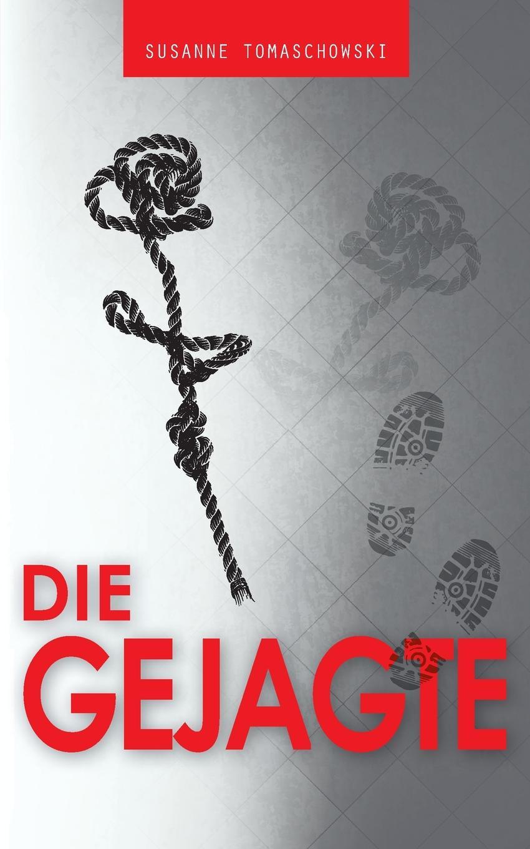 лучшая цена Susanne Tomaschowski Die Gejagte