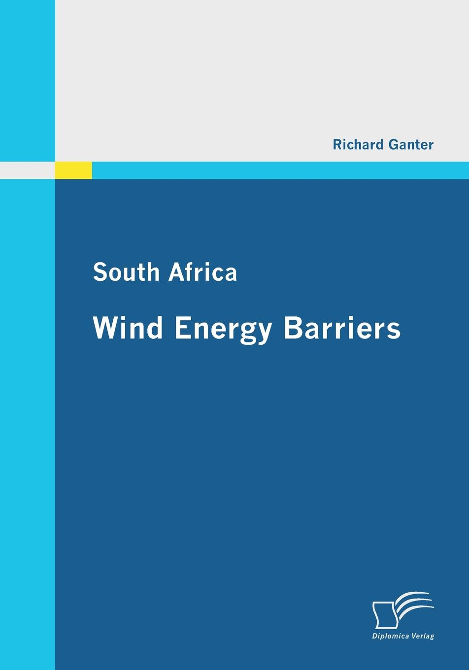 Richard Ganter South Africa. Wind Energy Barriers barriers