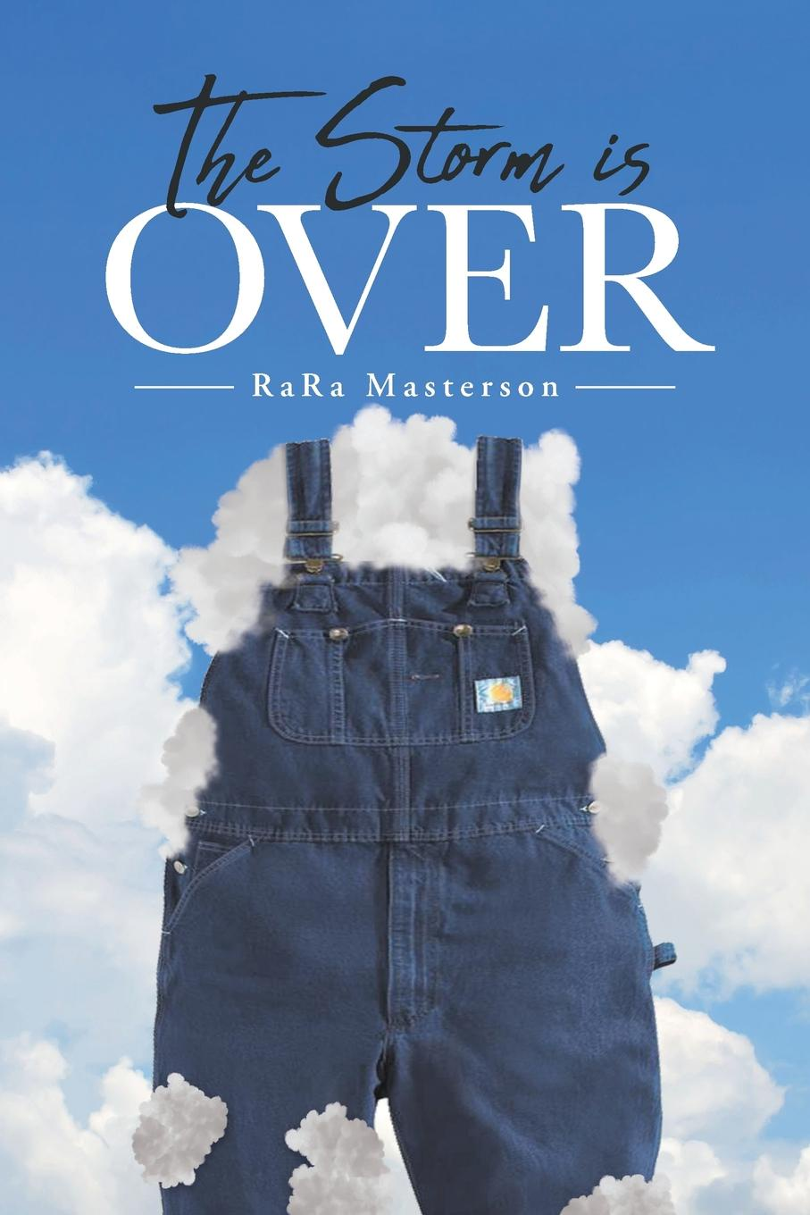 RaRa Masterson The Storm Is Over baldwin j tell me how long the train s been gone