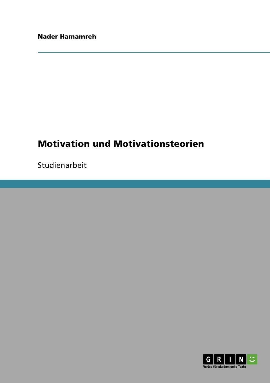 Motivation und Motivationsteorien Studienarbeit aus dem Jahr 2006 im Fachbereich BWL...