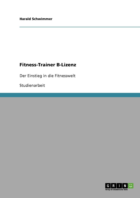 Harald Schwimmer Fitness-Trainer B-Lizenz eva maria diedrich trainingssteuerung trainingsplanung im krafttraining nach der ilb methode
