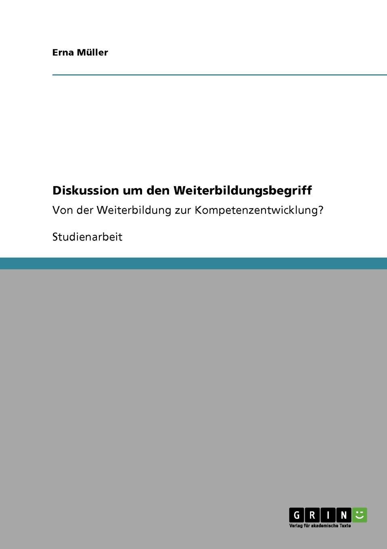 Erna Müller Diskussion um den Weiterbildungsbegriff nicole schlegel neue anforderungen an die qualifikation von aufsichtsratsmitgliedern