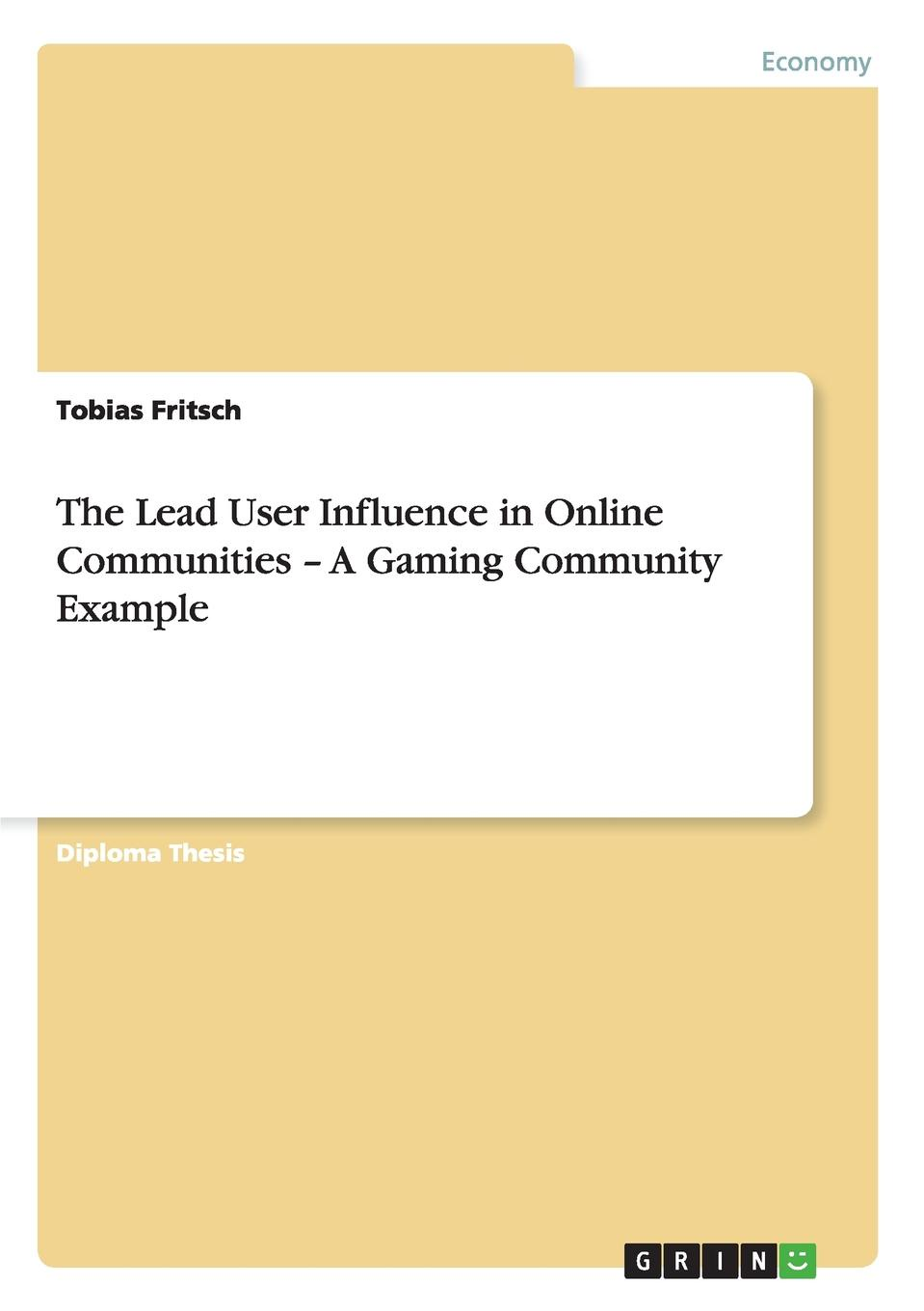 Tobias Fritsch The Lead User Influence in Online Communities - A Gaming Community Example users online