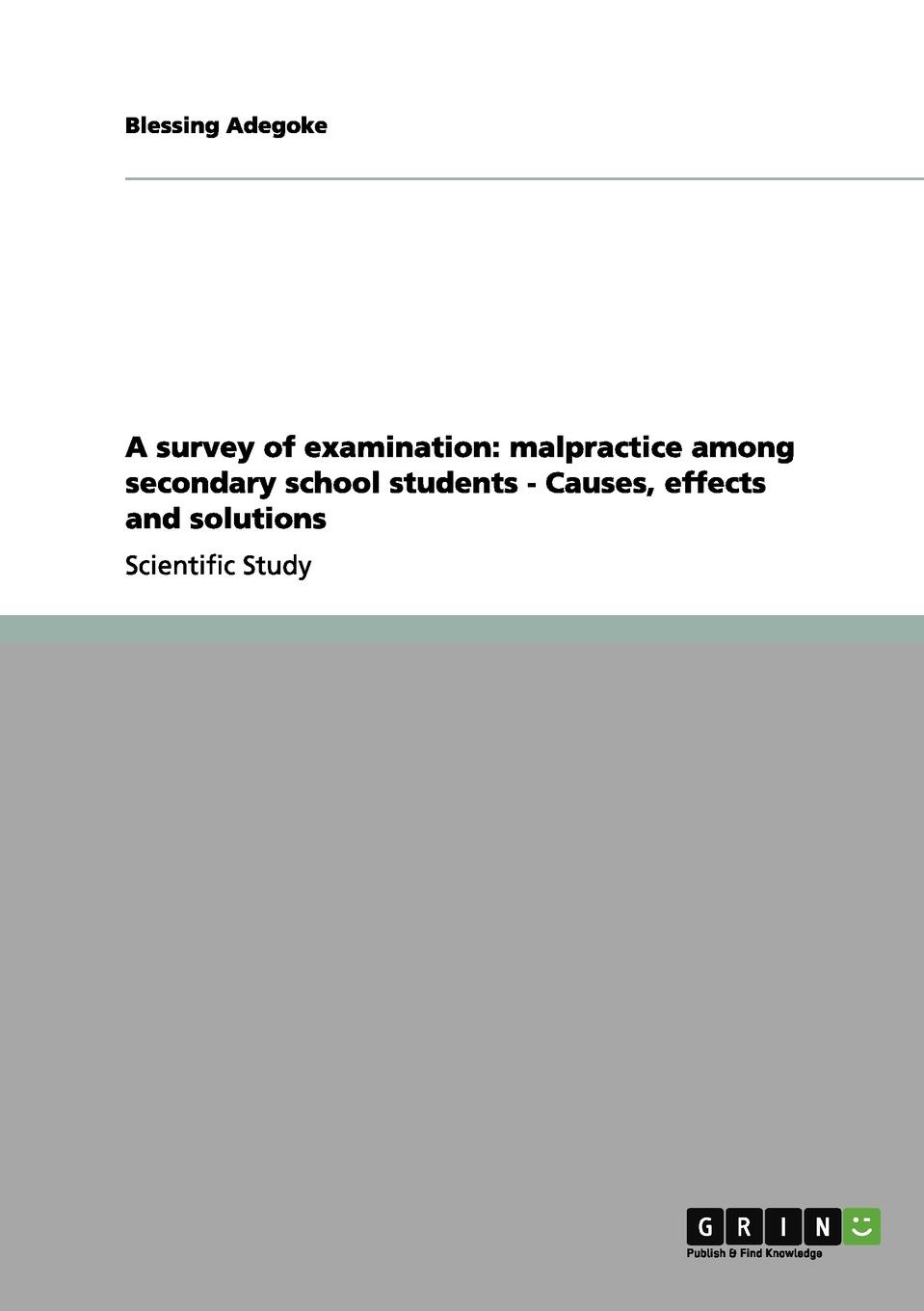 Фото - Blessing Adegoke A survey of examination. malpractice among secondary school students - Causes, effects and solutions musculoskeletal examination of the spine making the complex simple