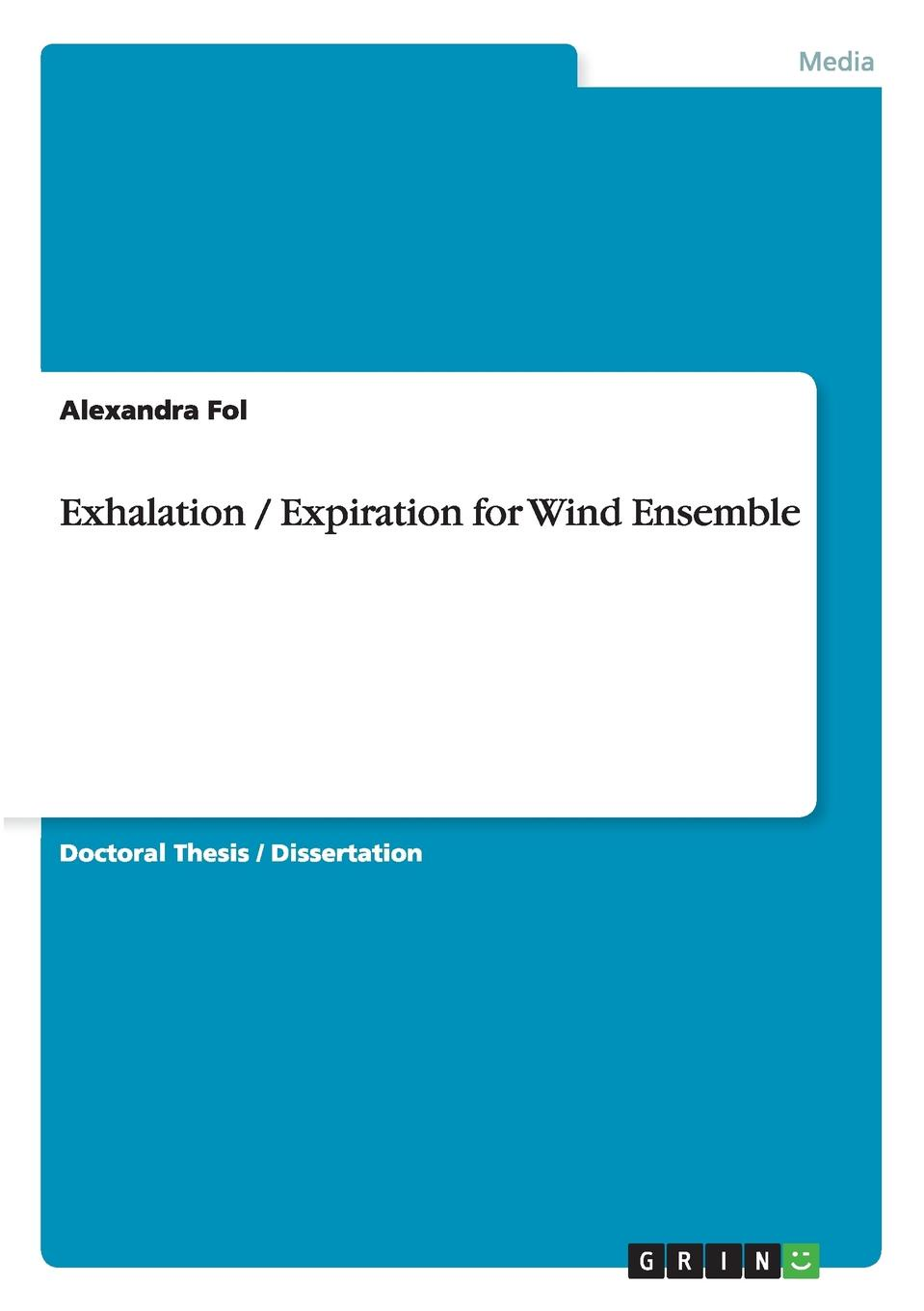 Alexandra Fol Exhalation / Expiration for Wind Ensemble mccance and widdowson s the composition of foods