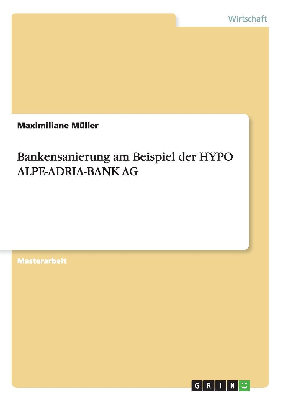 Maximiliane Muller Bankensanierung Am Beispiel Der Hypo Alpe-Adria-Bank AG alpe woman shoes сапоги