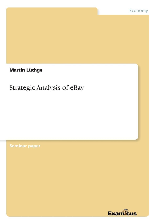 Martin Lüthge Strategic Analysis of eBay alice jones the future of internet television