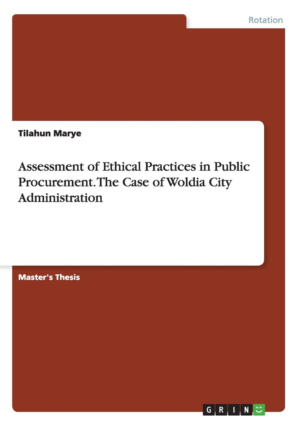 Фото - Tilahun Marye Assessment of Ethical Practices in Public Procurement. The Case of Woldia City Administration agent based snort in distributed environment