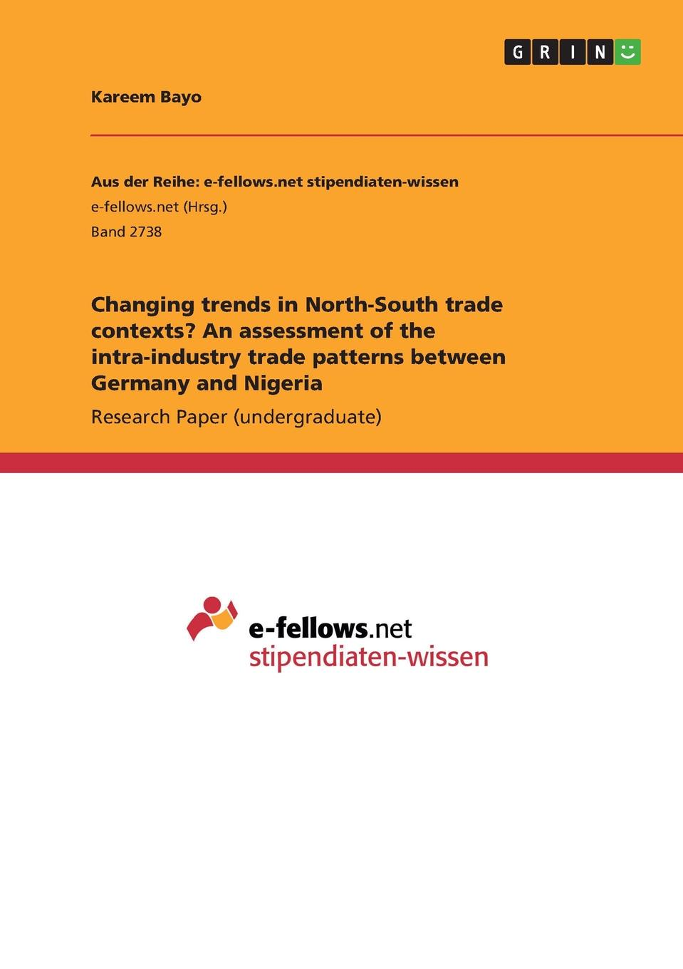 Kareem Bayo Changing trends in North-South trade contexts. An assessment of the intra-industry trade patterns between Germany and Nigeria недорго, оригинальная цена