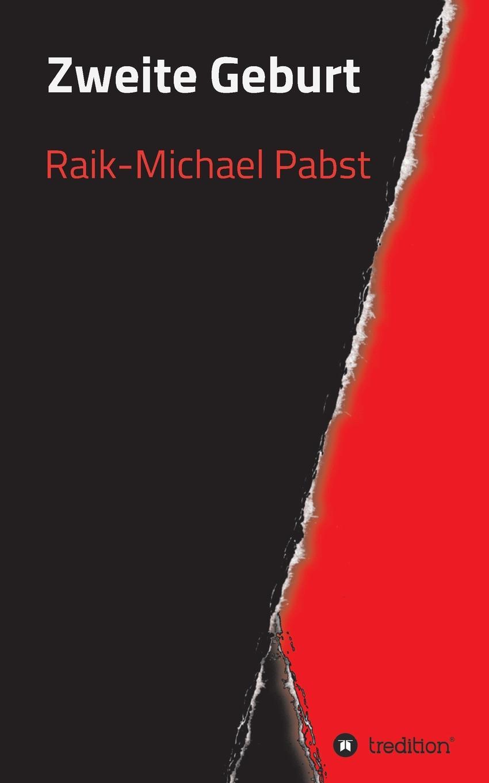 Raik-Michael Pabst Zweite Geburt meyer alice sex nach der geburt wenn