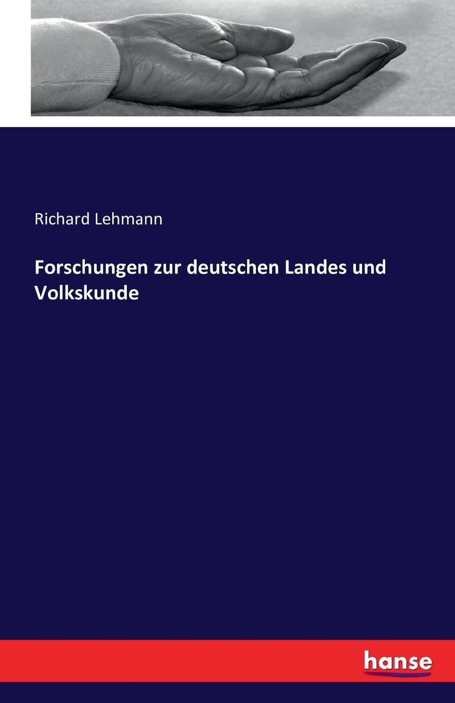 Forschungen zur deutschen Landes und Volkskunde