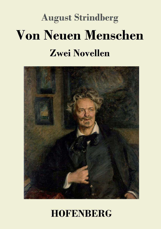 August Strindberg Von Neuen Menschen august strindberg hullu mehe kaitsekõne sari ajavaim