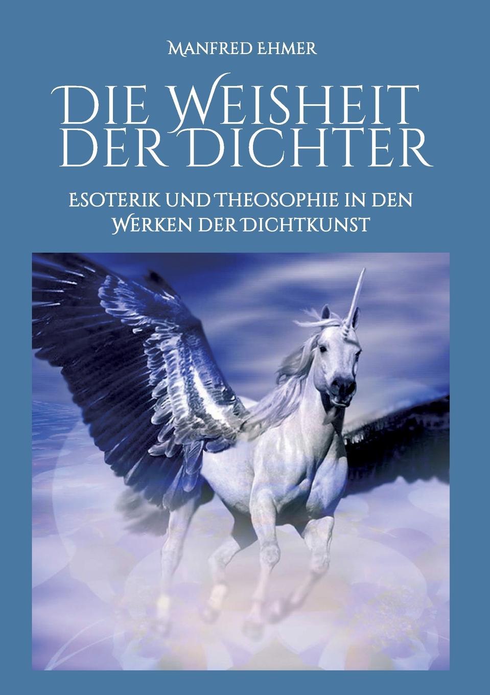 Manfred Ehmer Die Weisheit der Dichter adolf von harless das buch von den agyptischen mysterien