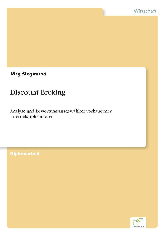 Jörg Siegmund Discount Broking michael seubert verkauf beratungsintensiver bankdienstleistungen uber den vertriebsweg internet