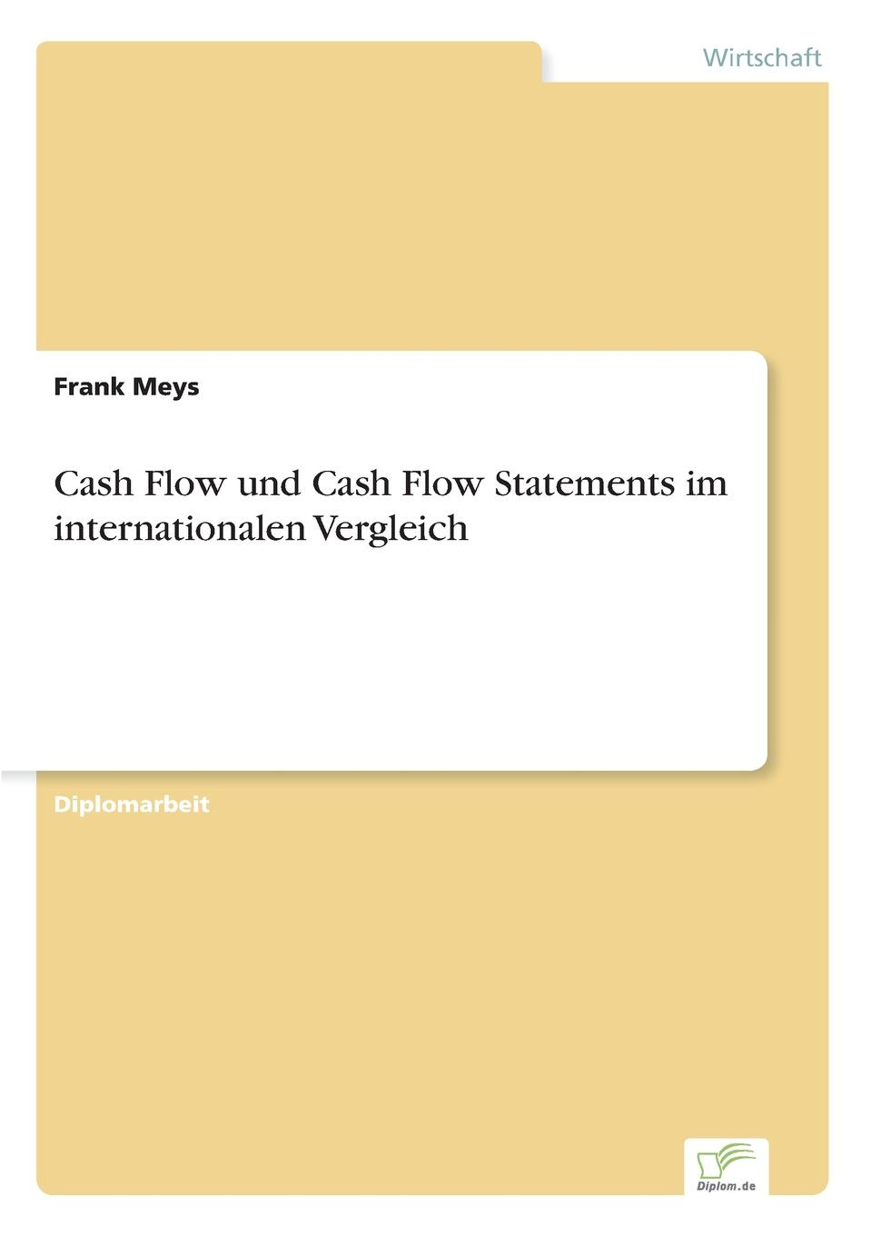 Frank Meys Cash Flow und Cash Flow Statements im internationalen Vergleich patrick cash