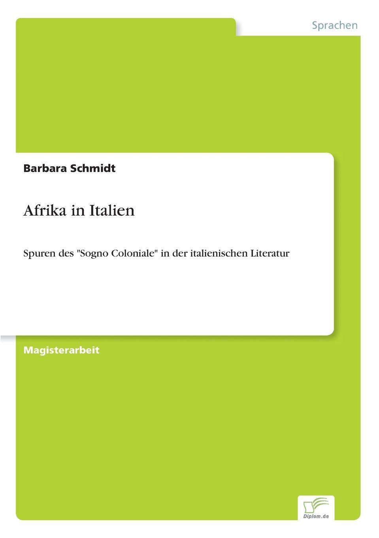 Barbara Schmidt Afrika in Italien georg schweinfurth im herzen von afrika