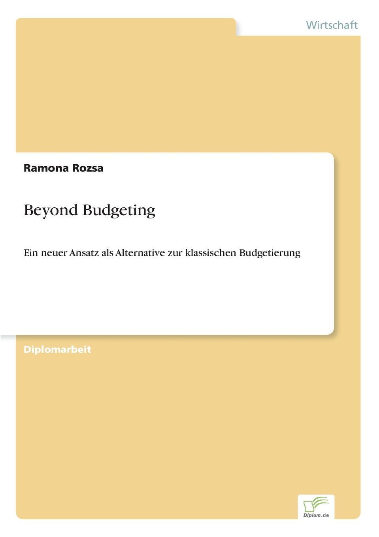 Ramona Rozsa Beyond Budgeting jörg menke beyond budgeting eine alternative zur klassischen budgetierung