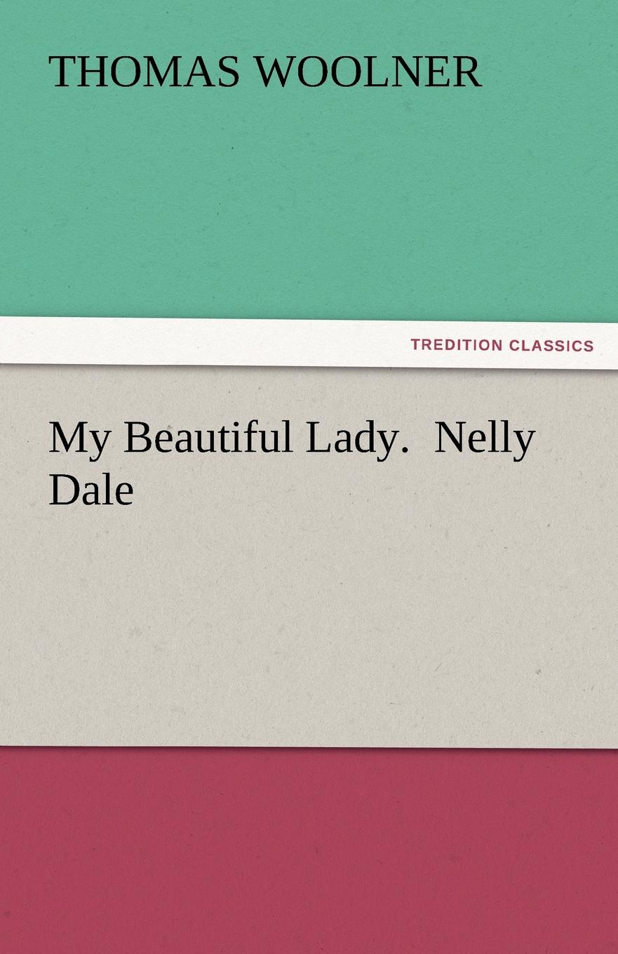 Thomas Woolner My Beautiful Lady. Nelly Dale