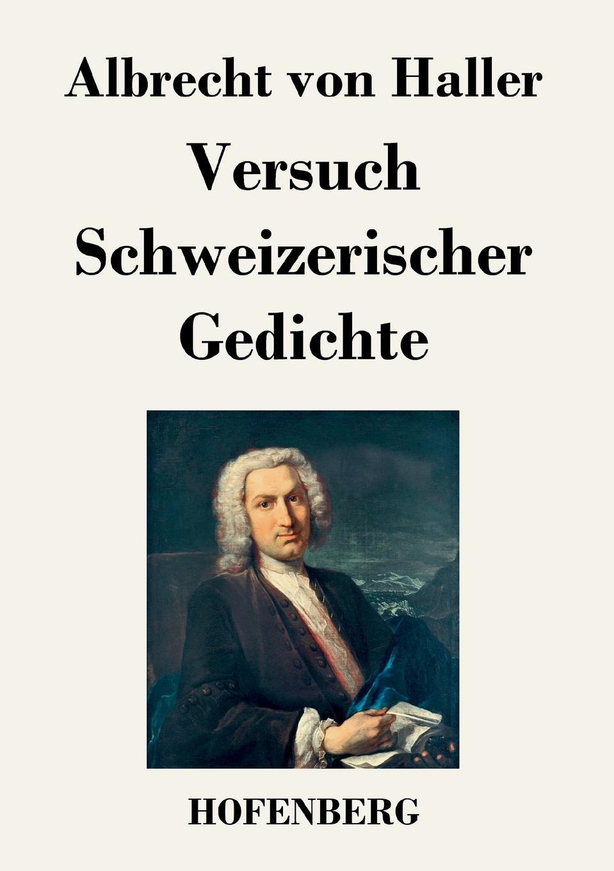 Albrecht von Haller Versuch Schweizerischer Gedichte домашняя кухня соль халит 50 г