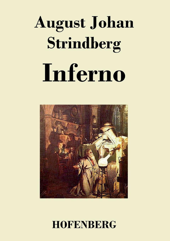 August Johan Strindberg Inferno august strindberg inferno och legender
