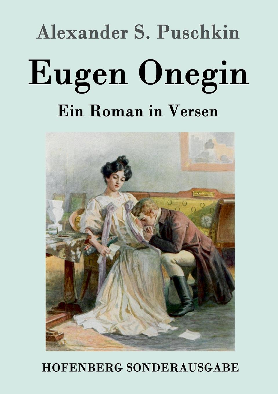 Alexander S. Puschkin Eugen Onegin