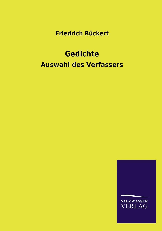 Friedrich Rückert Gedichte friedrich von canitz des freyherrn von canitz gedichte