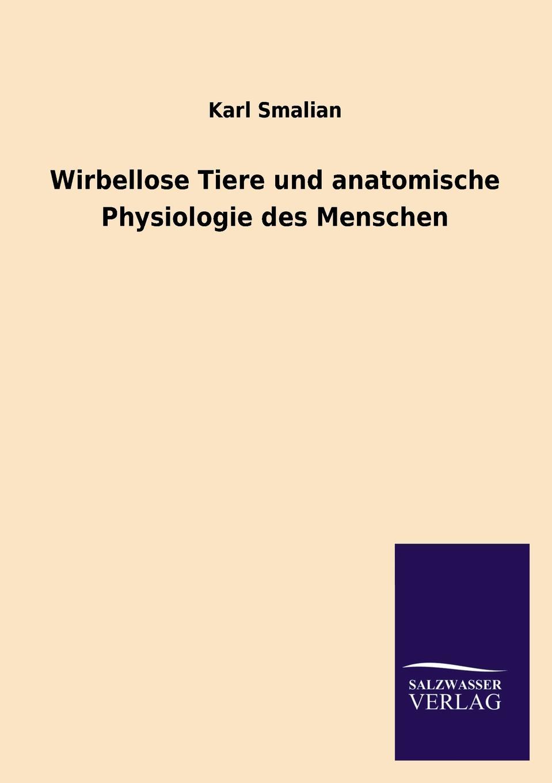 Karl Smalian Wirbellose Tiere Und Anatomische Physiologie Des Menschen karl smalian lehrstoff der untertertia