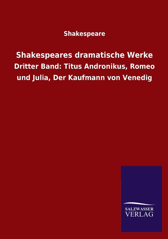 William Shakespeare, Shakespeare Shakespeares Dramatische Werke недорго, оригинальная цена
