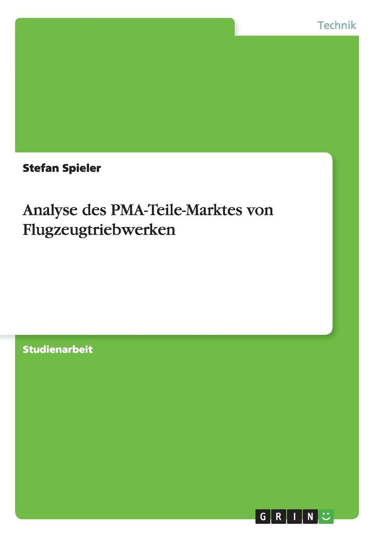 Stefan Spieler Analyse des PMA-Teile-Marktes von Flugzeugtriebwerken цена