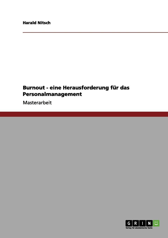 Harald Nitsch Burnout - Eine Herausforderung Fur Das Personalmanagement цены