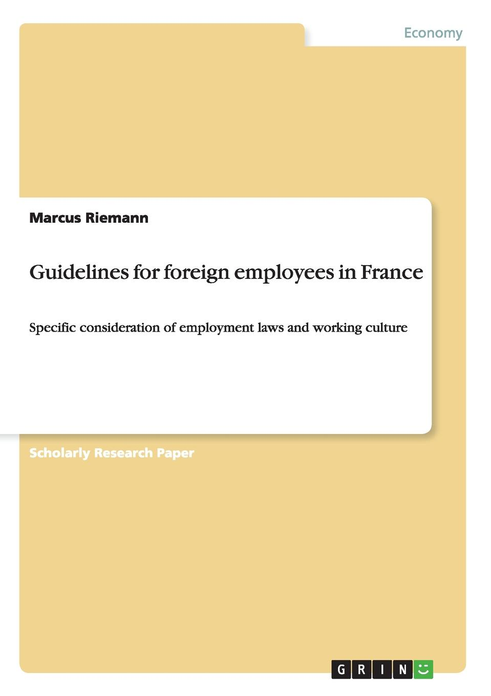 Marcus Riemann Guidelines for foreign employees in France samuel crumpe an essay on the best means of providing employment for the people