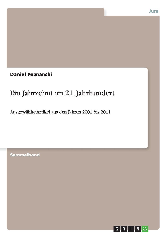 Daniel Poznanski Ein Jahrzehnt im 21. Jahrhundert philipp wolff sieben artikel uber jerusalem aus den jahren 1859 bis 1869