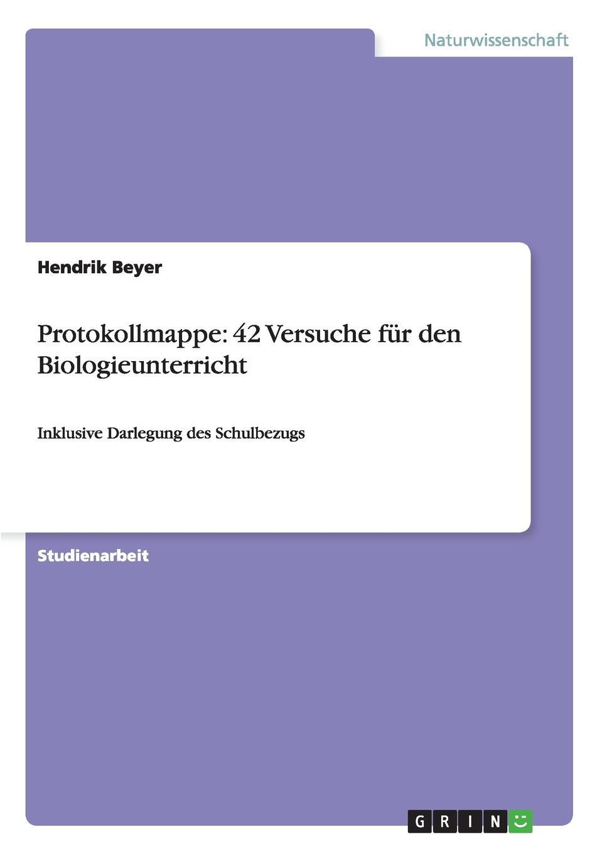 Hendrik Beyer Protokollmappe. 42 Versuche fur den Biologieunterricht jan hoppe fouriertransformation und ortsfrequenzfilterung protokoll zum versuch
