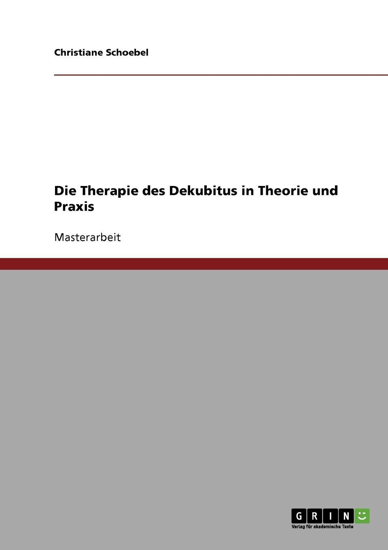 Christiane Schoebel Die Therapie des Dekubitus in Theorie und Praxis von wulffen die schlacht bei lodz