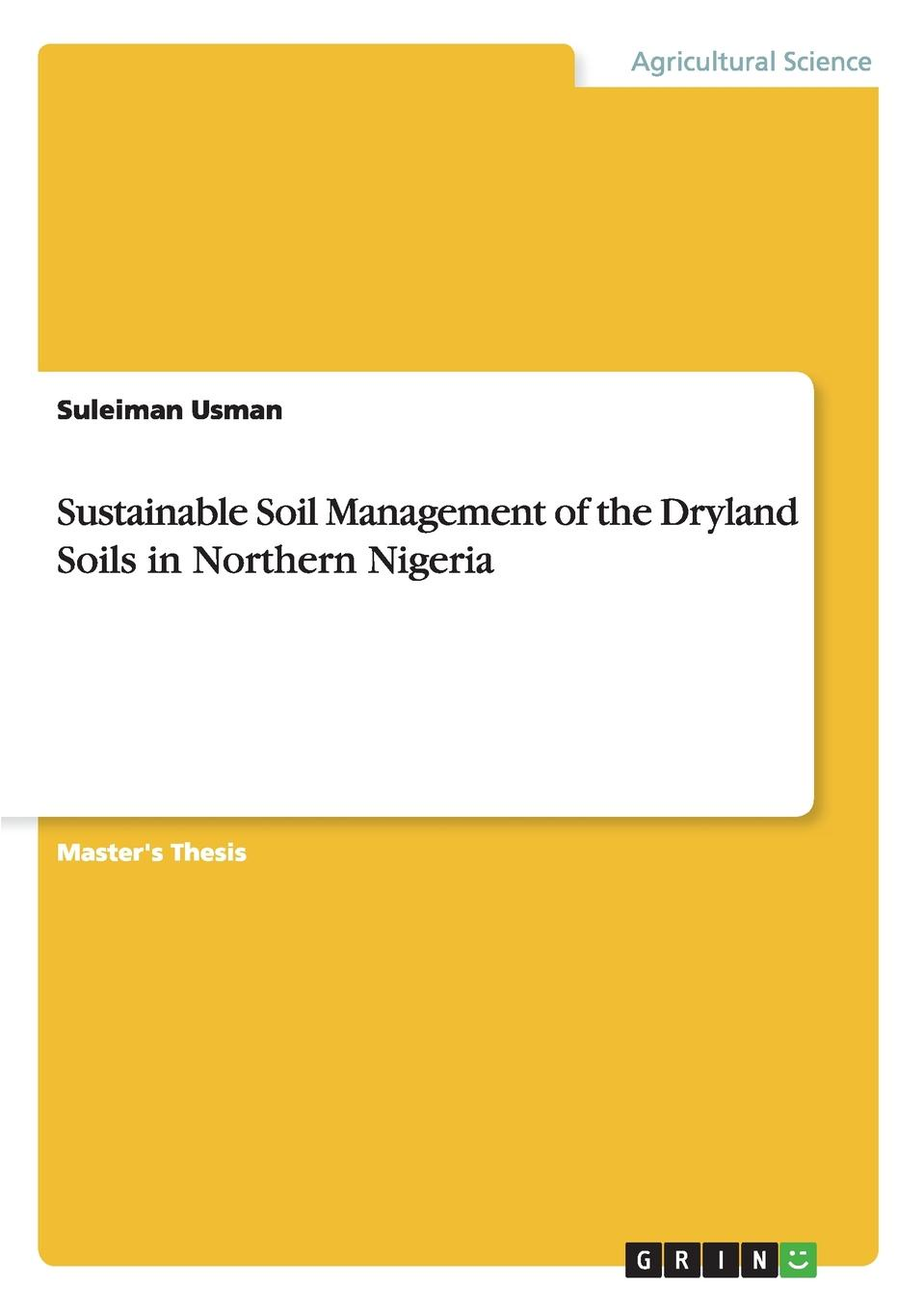 Suleiman Usman Sustainable Soil Management of the Dryland Soils in Northern Nigeria apicultural practices in nigeria