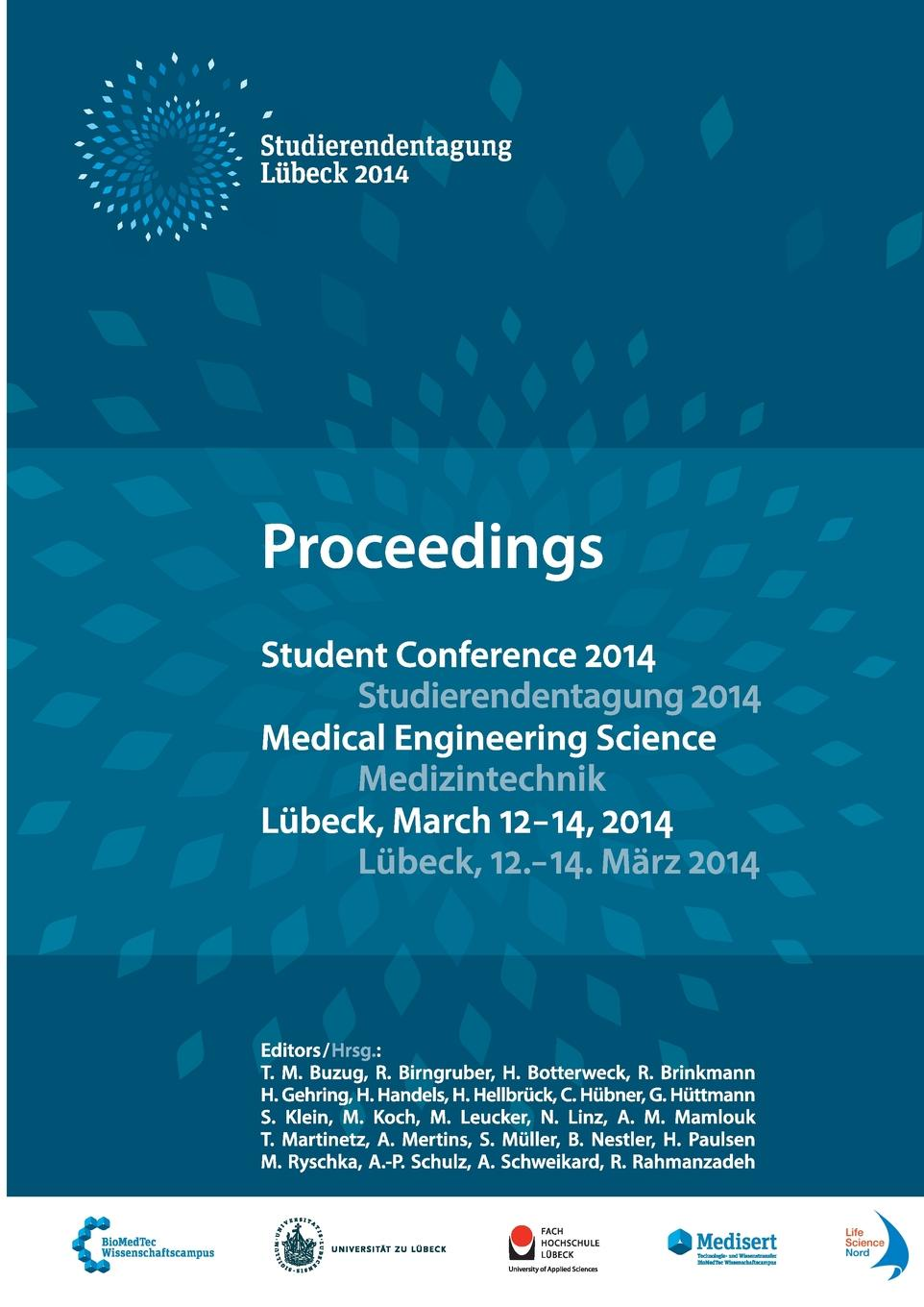 T. M. Buzug et al. Student Conference Medical Engineering Science 2014 habib m k interdisciplinary mechatronics engineering science and research development
