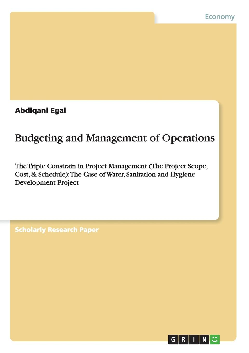 Abdiqani Egal Budgeting and Management of Operations kevin callahan r project management accounting budgeting tracking and reporting costs and profitability