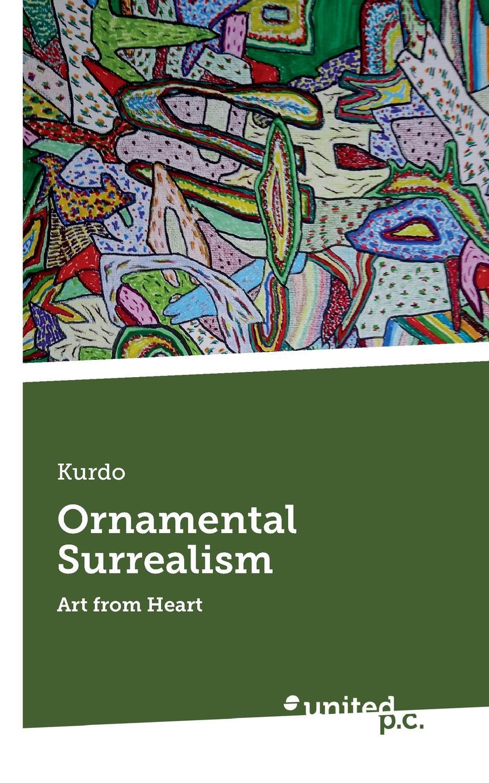 Kurdo Ornamental Surrealism недорго, оригинальная цена