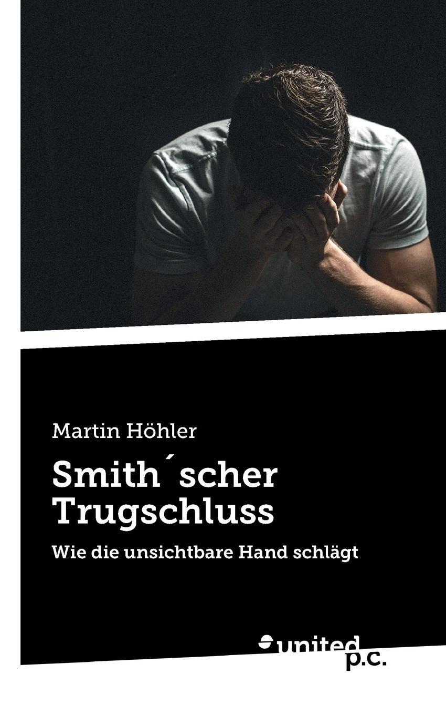 Martin Höhler Smith.scher Trugschluss martin hand ubiquitous photography