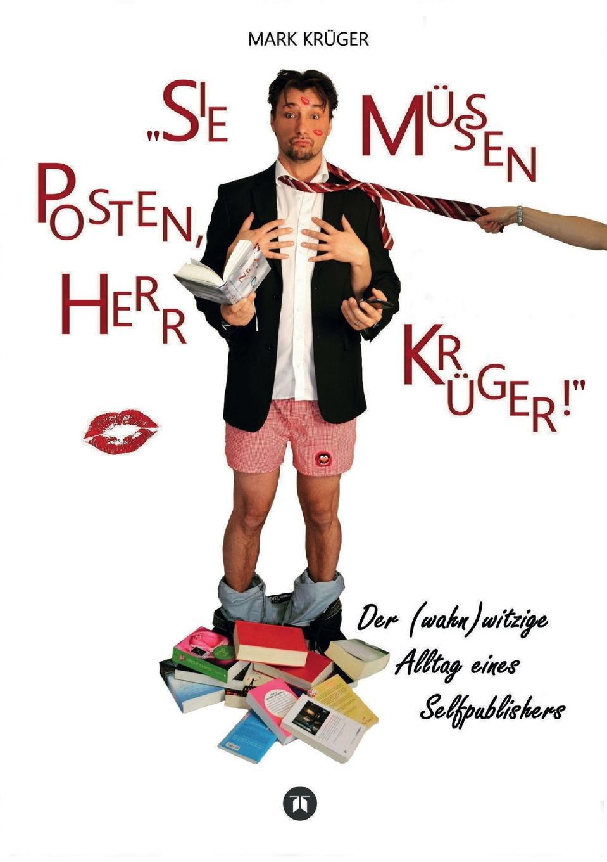 где купить Mark Krüger Sie mussen posten, Herr Kruger по лучшей цене